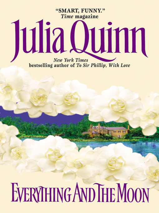 Title details for Everything and the Moon by Julia Quinn - Wait list
