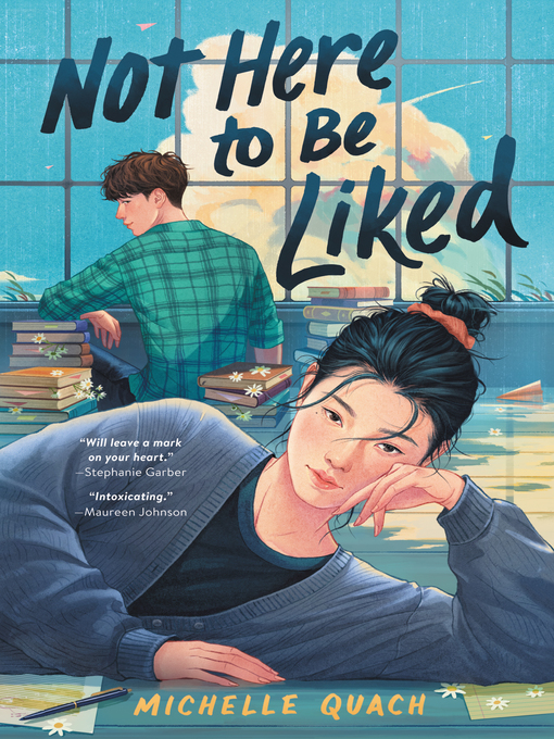 Title details for Not Here to Be Liked by Michelle Quach - Wait list