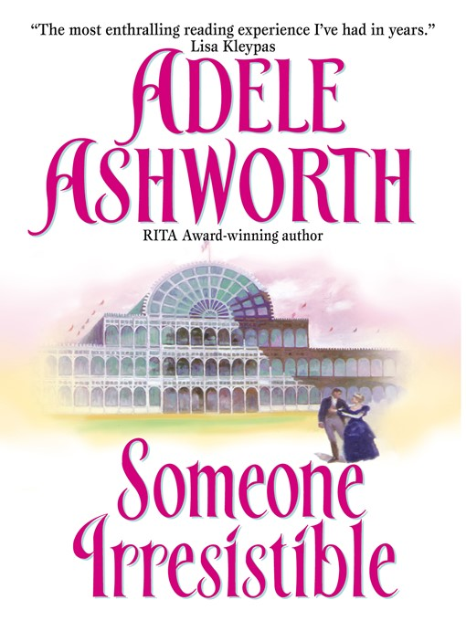 Title details for Someone Irresistible by Adele Ashworth - Available