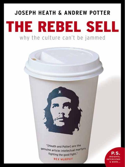 Title details for Rebel Sell by Joseph Heath - Wait list