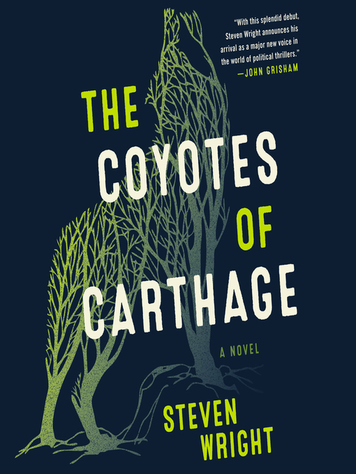 Title details for The Coyotes of Carthage by Steven Wright - Wait list