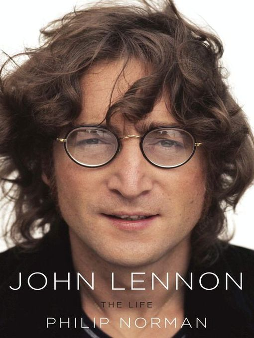 Title details for John Lennon by Philip Norman - Available