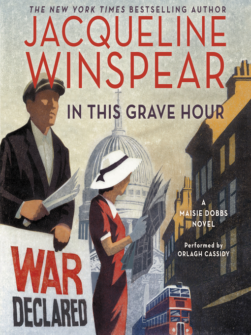 Title details for In This Grave Hour by Jacqueline Winspear - Available