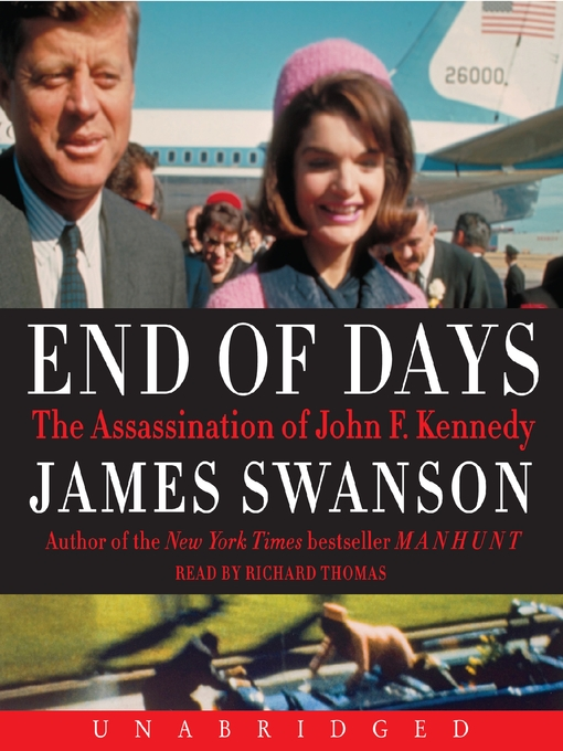 a detailed narrative of the assassination of john f kennedy