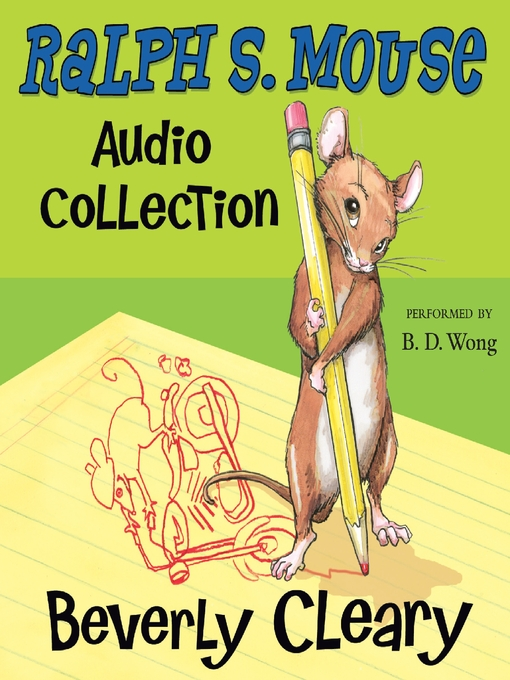 Title details for Ralph S. Mouse Audio Collection by Beverly Cleary - Available