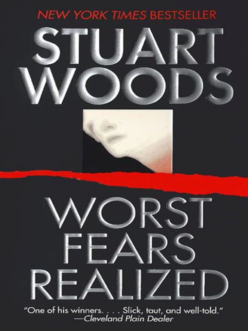 Title details for Worst Fears Realized by Stuart Woods - Wait list