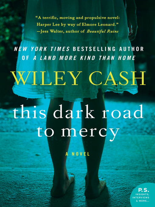 Title details for This Dark Road to Mercy by Wiley Cash - Available