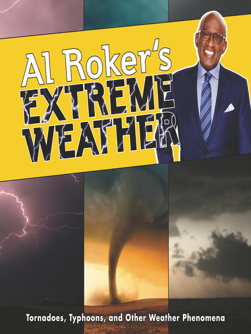 Title details for Al Roker's Extreme Weather by Al Roker - Available
