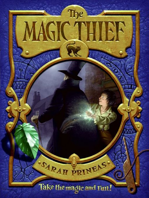 Title details for The Magic Thief by Sarah Prineas - Available