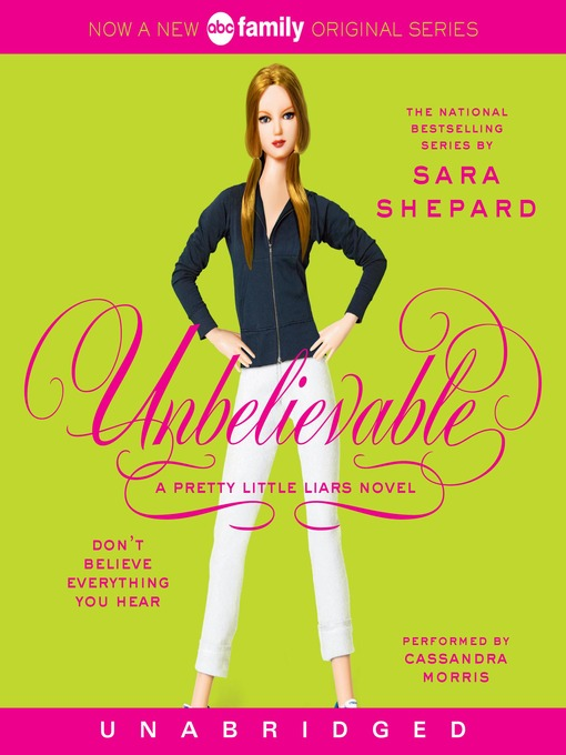 Title details for Unbelievable by Sara Shepard - Available