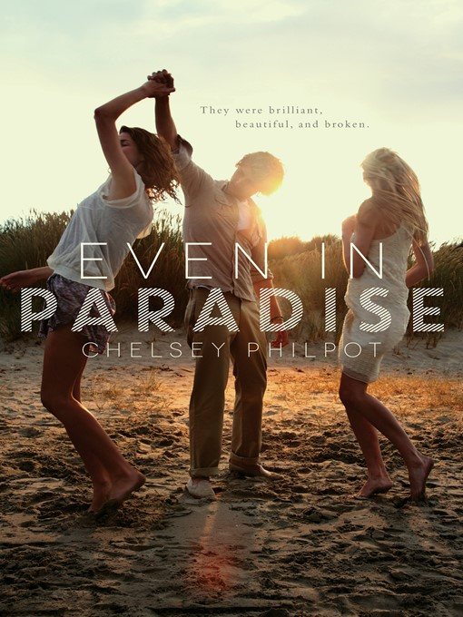 Title details for Even in Paradise by Chelsey Philpot - Wait list