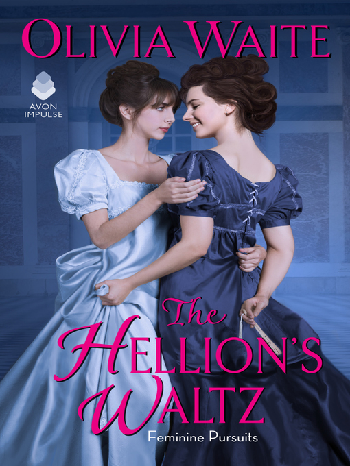 Title details for The Hellion's Waltz by Olivia Waite - Available