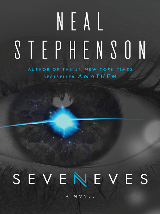 Title details for Seveneves by Neal Stephenson - Wait list