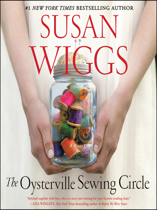Title details for The Oysterville Sewing Circle by SUSAN WIGGS - Wait list