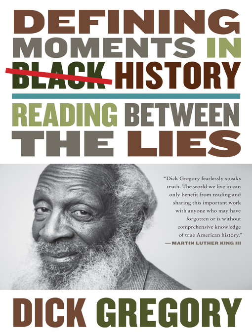 Title details for Defining Moments in Black History by Dick Gregory - Available