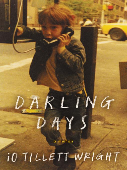 Upplýsingar um Darling Days eftir iO Tillett Wright - Til útláns