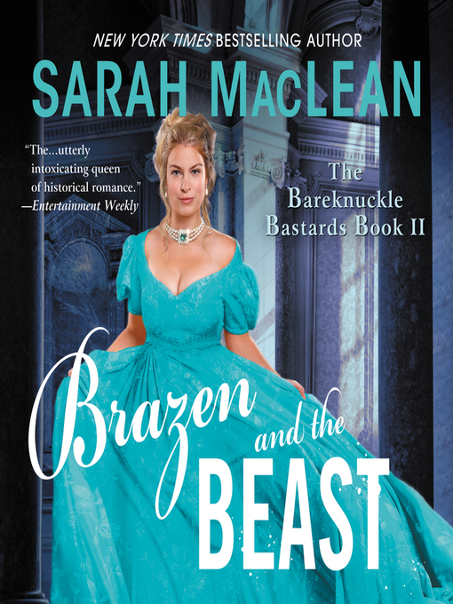 Title details for Brazen and the Beast by Sarah MacLean - Wait list