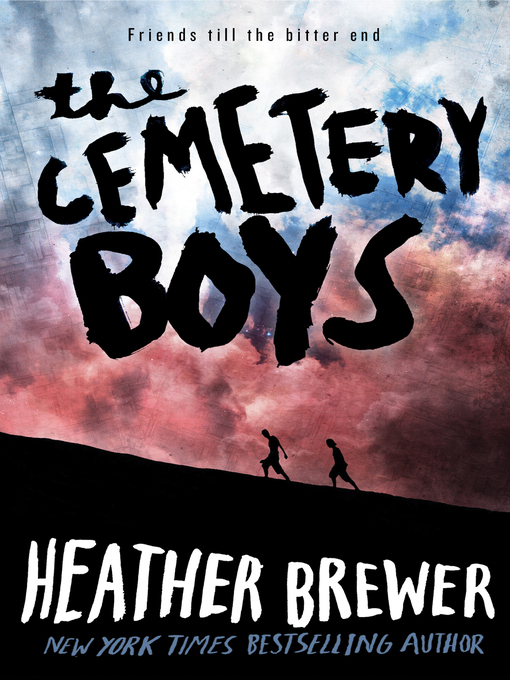Title details for The Cemetery Boys by Heather Brewer - Available