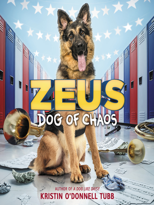 Title details for Zeus, Dog of Chaos by Kristin O'Donnell Tubb - Available