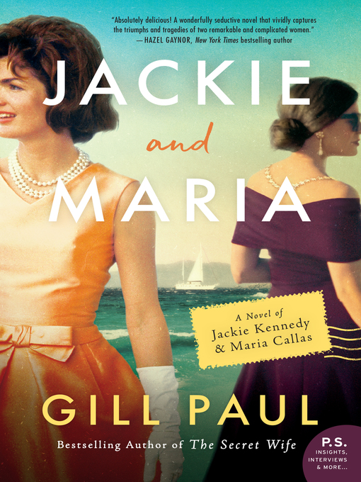 Title details for Jackie and Maria by Gill Paul - Available