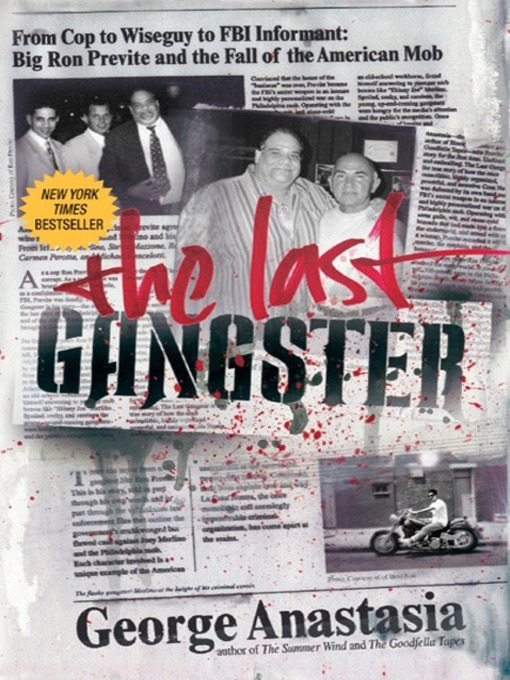 Title details for The Last Gangster by George Anastasia - Available