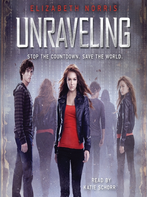 Title details for Unraveling by Elizabeth Norris - Available
