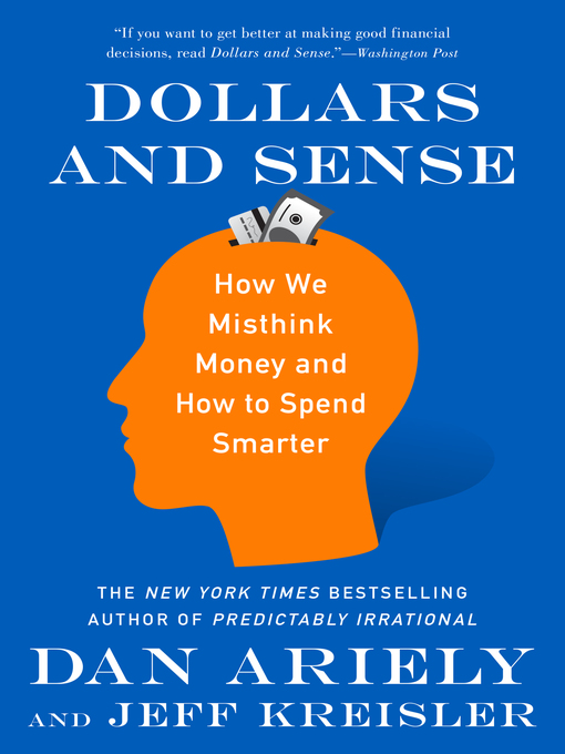 Title details for Dollars and Sense by Dr. Dan Ariely - Available