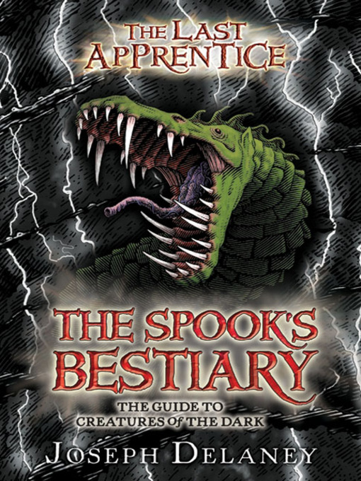 Title details for The Spook's Bestiary by Joseph Delaney - Available