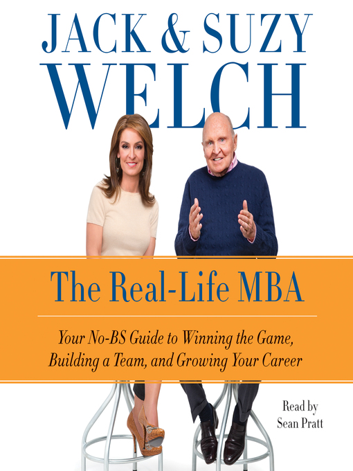 Title details for The Real-Life MBA by Jack Welch - Available
