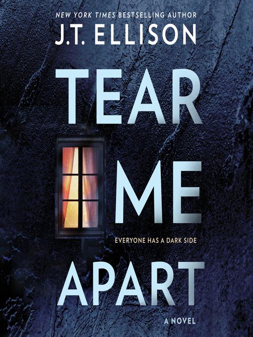 Title details for Tear Me Apart by J.T. Ellison - Available