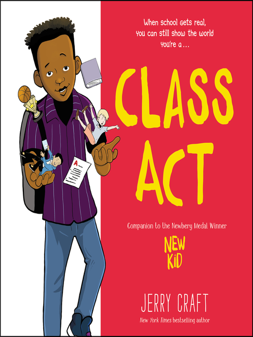 Title details for Class Act by Jerry Craft - Wait list