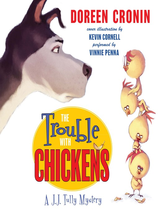Title details for The Trouble with Chickens by Doreen Cronin - Wait list