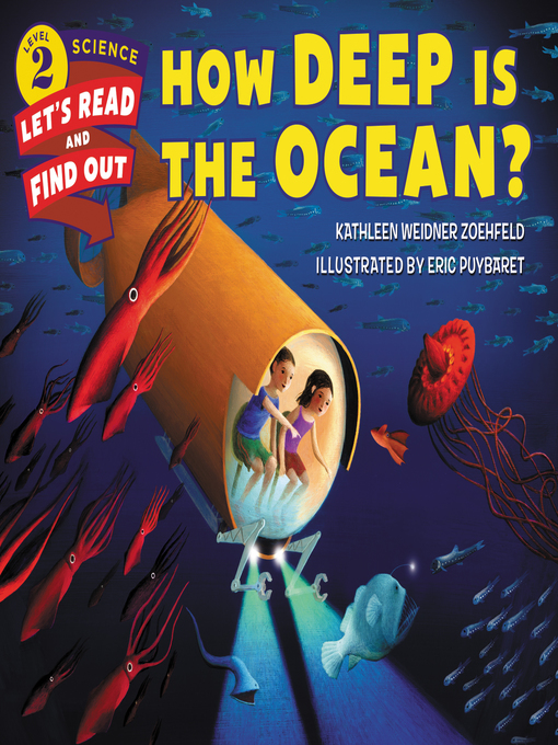 Title details for How Deep Is the Ocean? by Kathleen Weidner Zoehfeld - Available