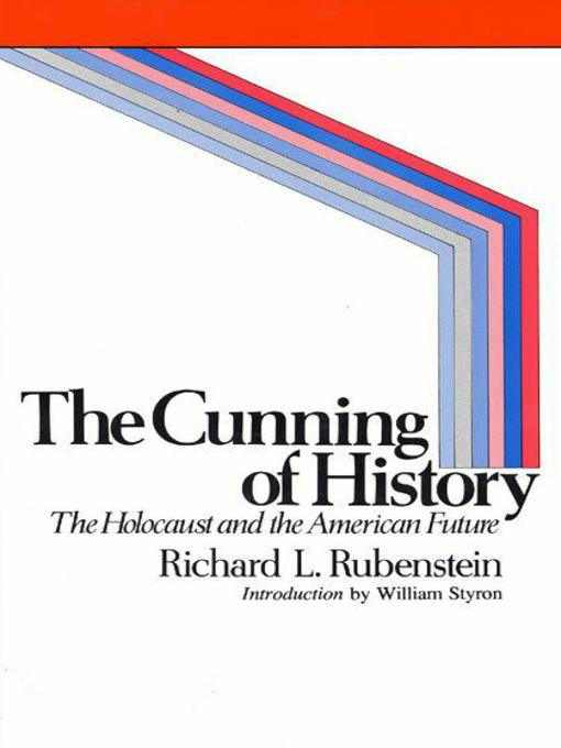 Title details for The Cunning of History by Richard E. Rubenstein - Available