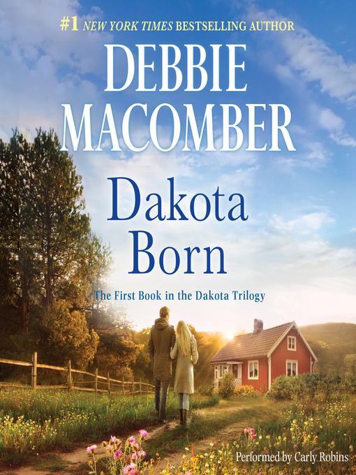 Title details for Dakota Born by Debbie Macomber - Wait list