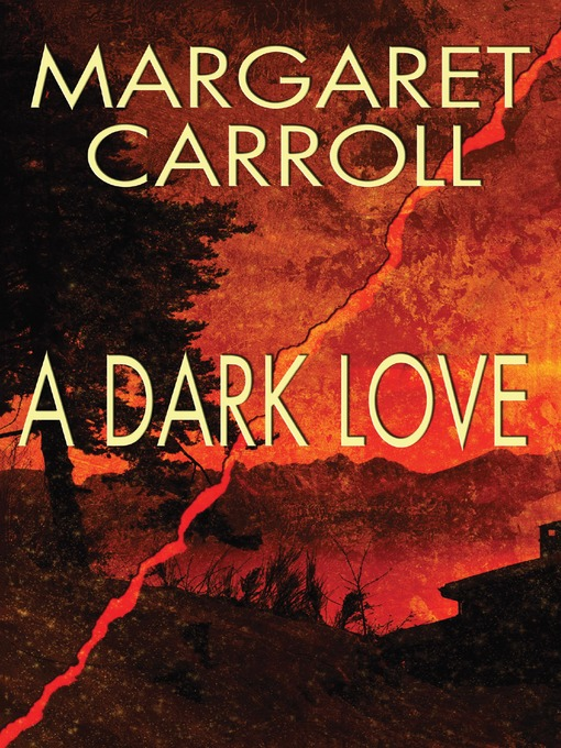 Title details for A Dark Love by Margaret Carroll - Available
