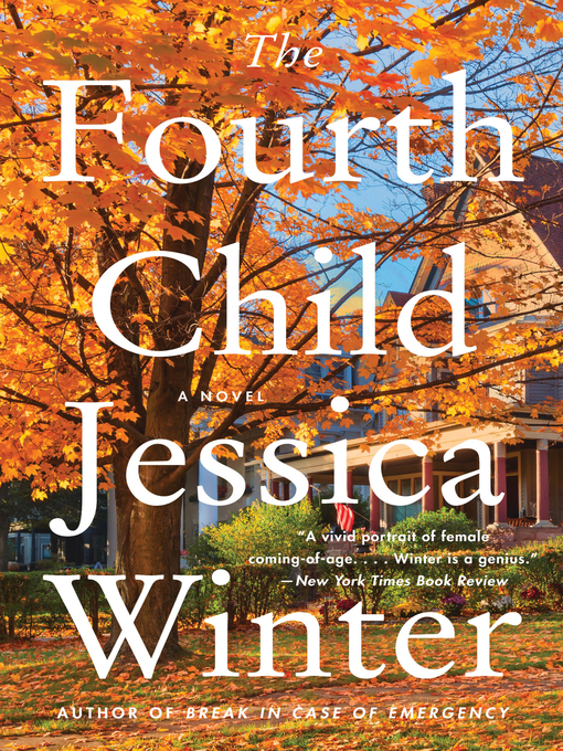 Title details for The Fourth Child by Jessica Winter - Available