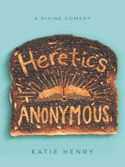 Title details for Heretics Anonymous by Katie Henry - Wait list