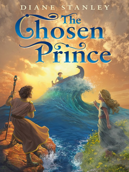 Title details for The Chosen Prince by Diane Stanley - Available