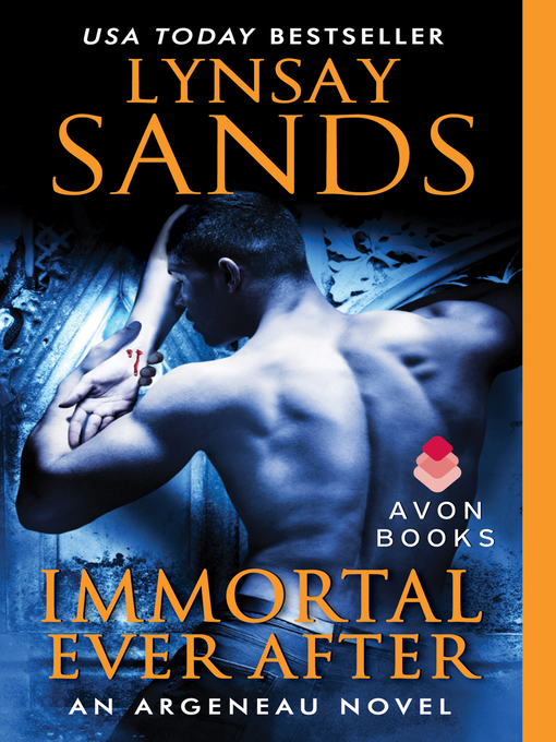 Title details for Immortal Ever After by Lynsay Sands - Available