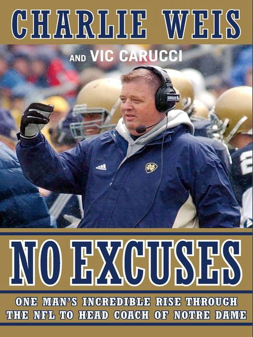 Title details for No Excuses by Charlie Weis - Available