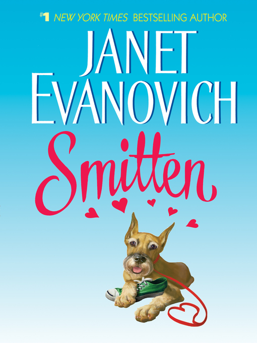 Title details for Smitten by Janet Evanovich - Wait list