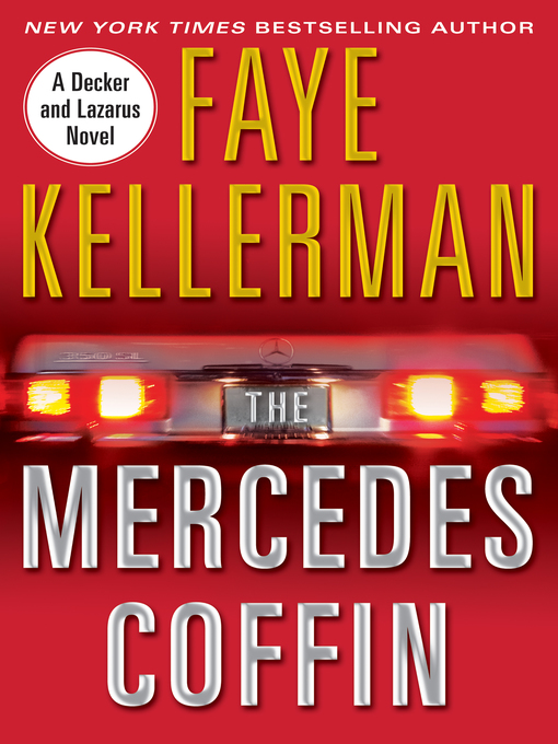 Title details for The Mercedes Coffin by Faye Kellerman - Available