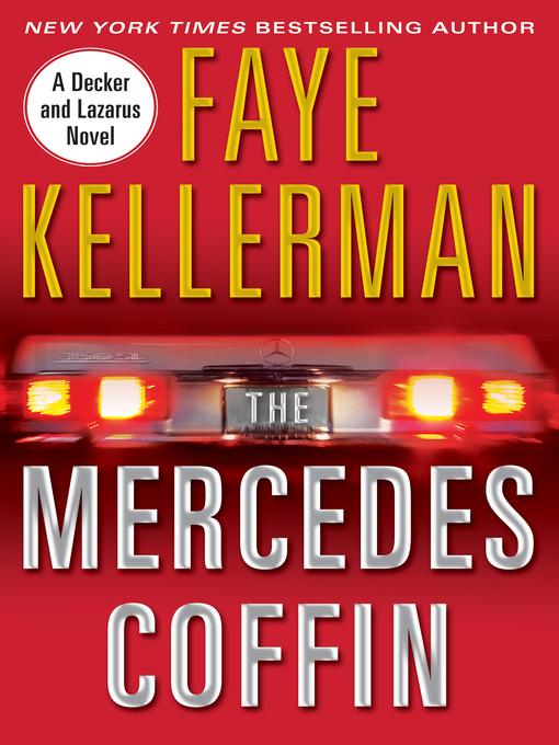 Title details for The Mercedes Coffin by Faye Kellerman - Wait list