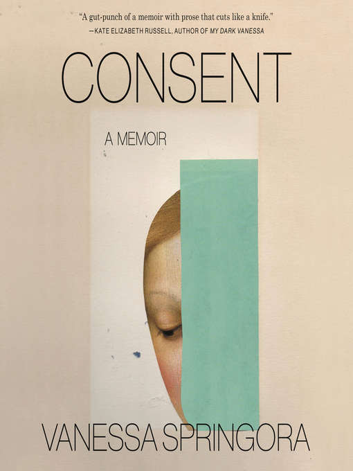 Title details for Consent by Vanessa Springora - Wait list