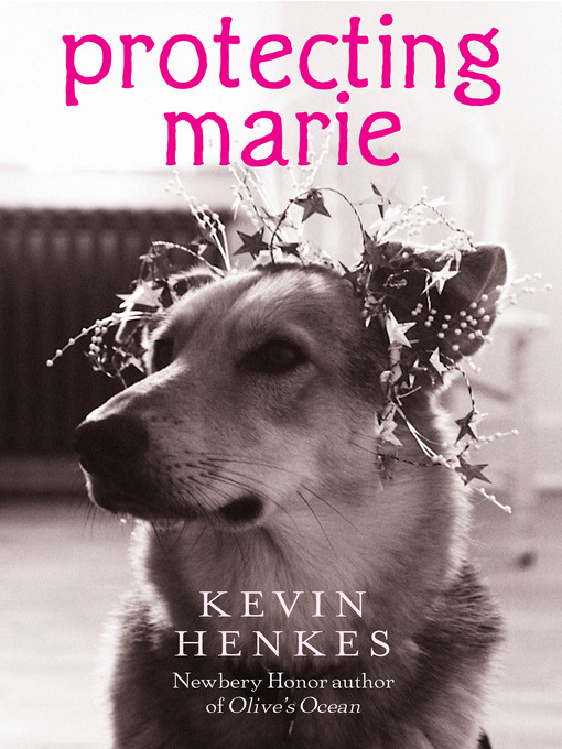 Title details for Protecting Marie by Kevin Henkes - Available