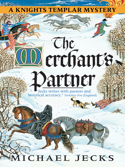 Title details for The Merchant's Partner by Michael Jecks - Available