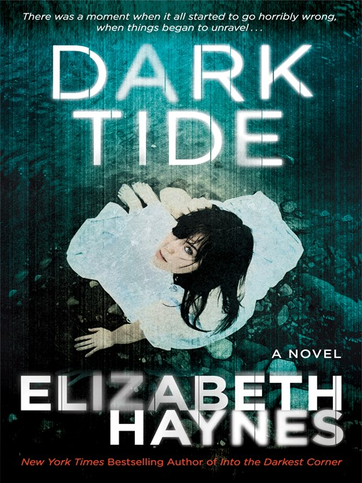 Title details for Dark Tide by Elizabeth Haynes - Available