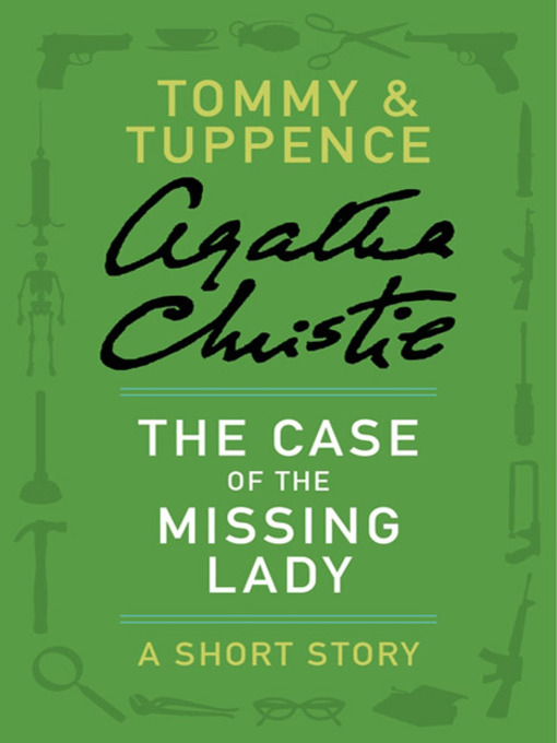Title details for The Case of the Missing Lady by Agatha Christie - Wait list