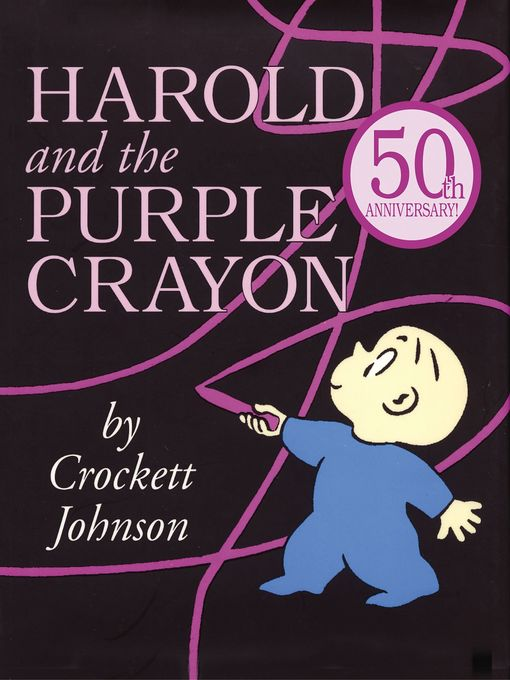 Title details for Harold and the Purple Crayon by Crockett Johnson - Wait list